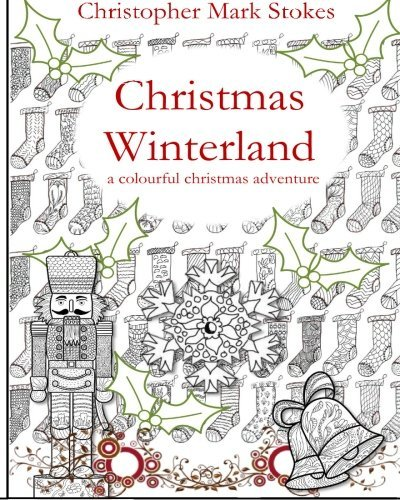 9781517620899: Christmas Winterland - A Colourful Christmas Adventure: colouring book