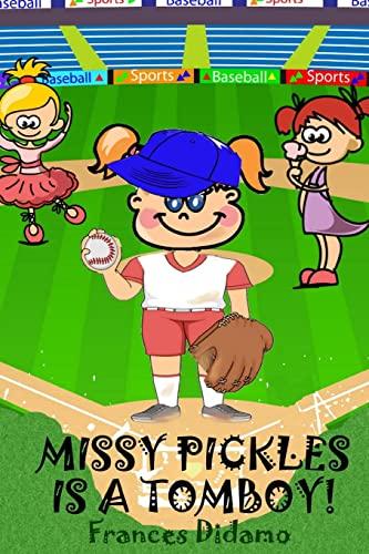 9781517621063: Missy Pickles is a Tomboy