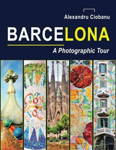 9781517621162: Barcelona a photographic tour (Photographic tours) (Volume 2)