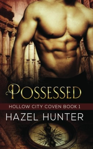 9781517621681: Possessed (Book One of the Hollow City Coven Series): A Witch and Warlock Romance Novel (Volume 1)