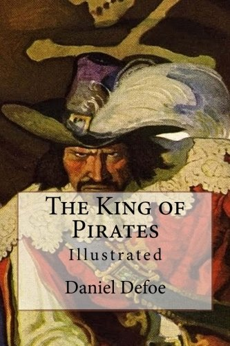 9781517622305: The King of Pirates: Illustrated