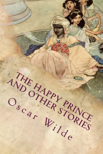 9781517623548: The Happy Prince and Other Stories: Illustrated