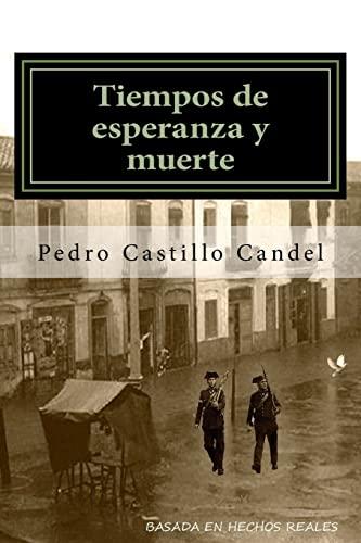 9781517623616: Tiempos de esperanza y muerte (Spanish Edition)