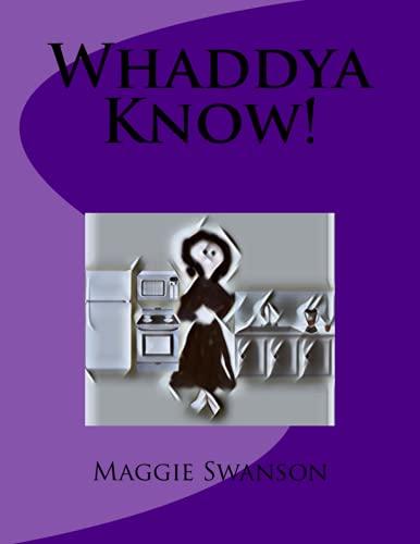 9781517624965: Whaddya Know!