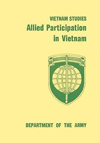Allied Participation in Vietnam (Vietnam Studies): Lt. Gen. Stanley Robert Larsen
