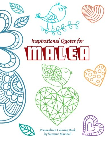Inspirational Quotes for Malea: Personalized Coloring Book: Marshall, Suzanne