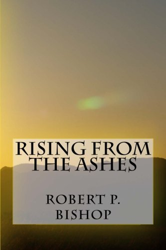9781517627720: Rising From the Ashes