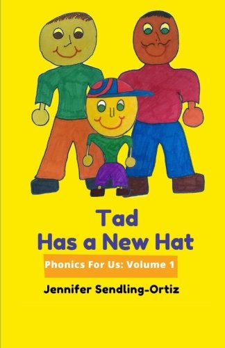 9781517628147: Tad Has New Hat: A children's phonics book for alternative families (Phonics For Us 1) (Volume 1)