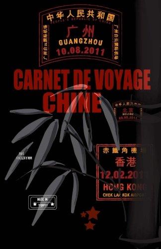 Chine. Carnet de Voyage: Agenda de Voyage.: O M J