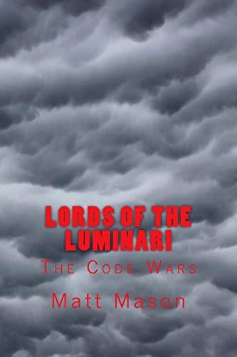 9781517630263: Lords of the Luminari (The Code Wars) (Volume 2)