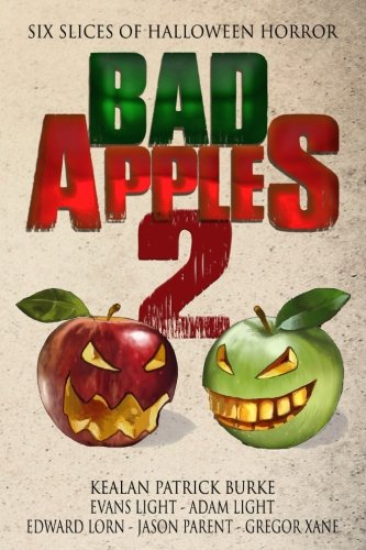 9781517630577: Bad Apples 2: Six Slices of Halloween Horror