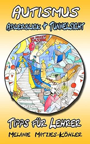 9781517632328: Autismus: Adlerblick und Tunnelsicht 2: Tipps für Lehrer
