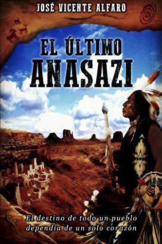 9781517632366: El último anasazi (Spanish Edition)