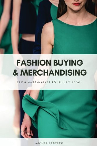 9781517632946: Fashion Buying and Merchandising: From mass-market to luxury retail