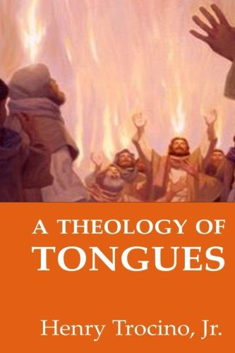 9781517634124: A Theology of Tongues