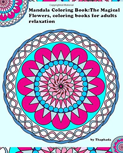 9781517634346: Mondala Coloring Book: The Magical Flower, Coloring Book for Adults Relaxation (Volume 1)