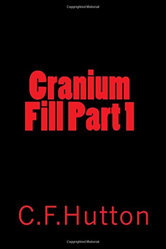 9781517634568: Cranium Fill Part 1