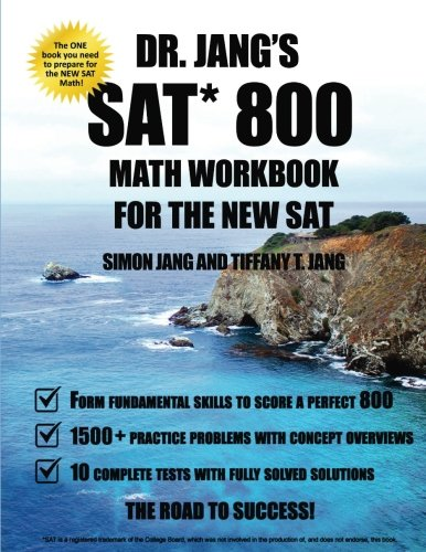 9781517637439: Dr. Jang SAT* 800 Math Workbook For The New SAT