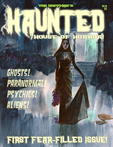 Von Hoffman's Haunted House of Horror #1: Hoffman, Mike