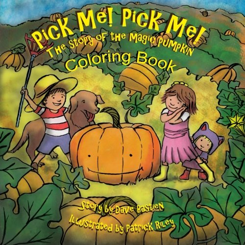9781517639921: Pick Me! Pick Me! The Story of the Magic Pumpkin - Coloring Book