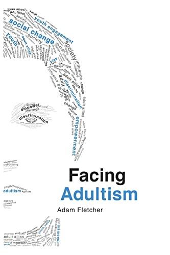 9781517641238: Facing Adultism