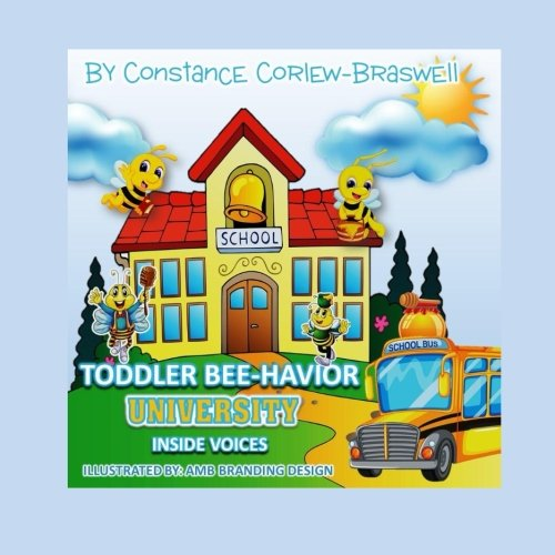 9781517642655: Toddler BEE-Havior University: Inside Voices