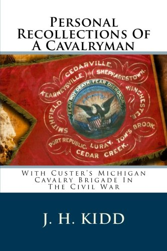9781517643140: Personal Recollections Of A Cavalryman: With Custer's Michigan Cavalry Brigade In The Civil War