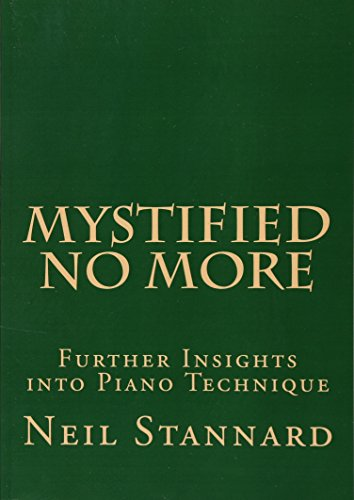 9781517643256: Mystified No More: Further Insights into Piano Technique
