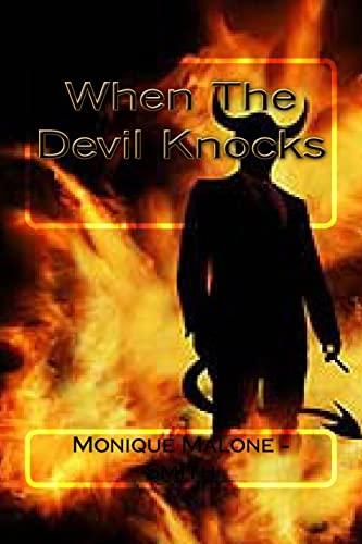 When The Devil Knocks: Mrs Monique Malone Smith