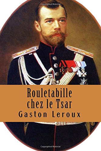 9781517644062: Rouletabille chez le Tsar