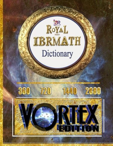 9781517644116: Royal Priest Ibrmath Dictionary: first and last edition