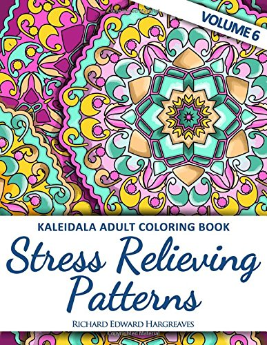 9781517645373: Kaleidala Adult Coloring Book - Stress Relieving Patterns - V6