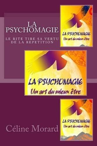 9781517646042: LA PSYCHOMAGIE un art du mieux etre (French Edition)
