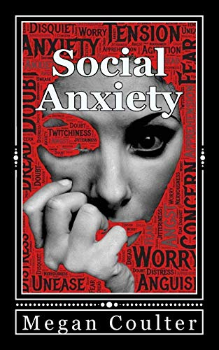 9781517646103: Social Anxiety: How To Overcome Shyness Stress And Live A Happier Life