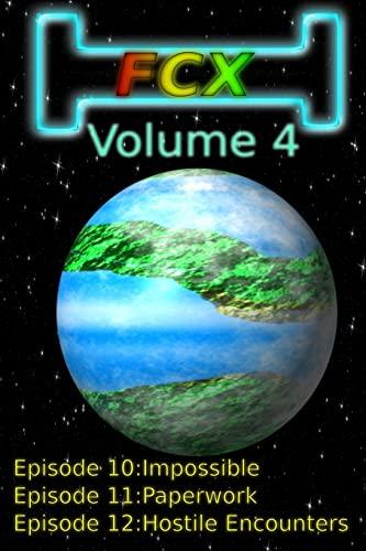 9781517646585: FCX Volume 4