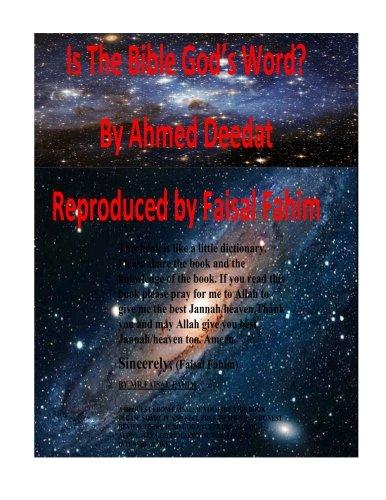 Is The Bible God's Word?: Deedat, Ahmed