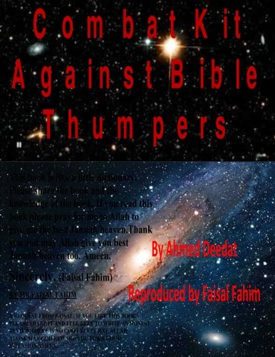 Combat Kit Against Bible Thumpers: Ahmed Deedat