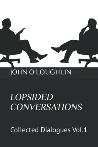 9781517648022: Lopsided Conversations: Collected Dialogues Vol.1