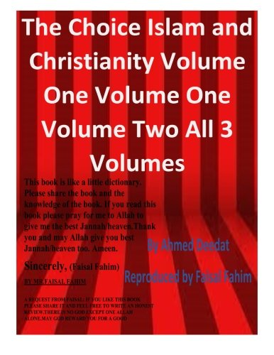9781517648367: 1-2-3: The Choice Islam and Christianity Volume One Volume One Volume Two All 3 Volumes