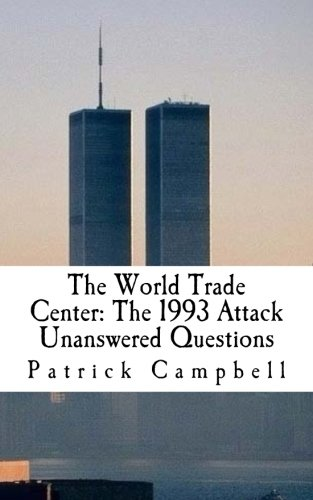 9781517651138: The World Trade Center: The 1993 Attack: Unanswered Questions