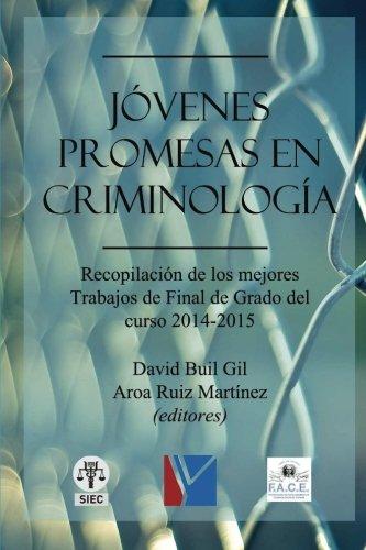 Jóvenes promesas en criminología (Spanish Edition): Redondo Illescas, Santiago;