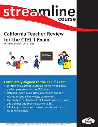 California Teacher Review for the CTEL1 Exam (California Teacher Review for the CTEL Exam) (Volume ...