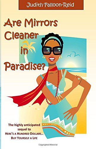 9781517654184: Are Mirrors Cleaner in Paradise?