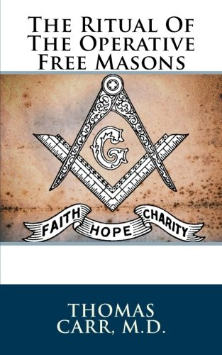 9781517654542: The Ritual Of The Operative Free Masons