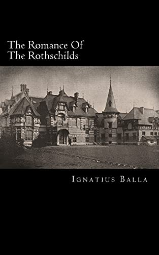 9781517654894: The Romance Of The Rothschilds