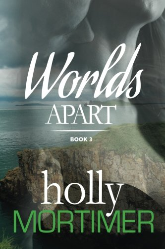9781517655013: Worlds Apart (The Sisters Series) (Volume 3)