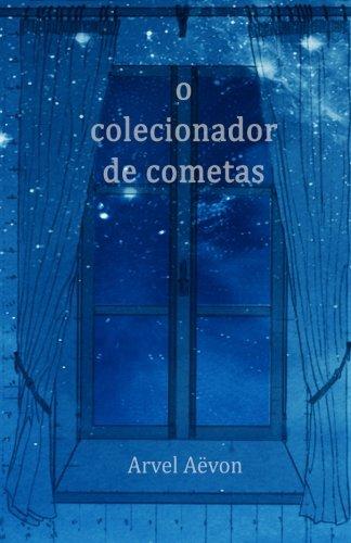 9781517655839: O Colecionador de Cometas