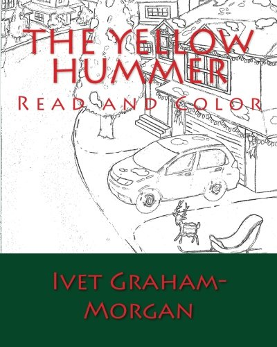 9781517657895: The Yellow Hummer: Read and Color