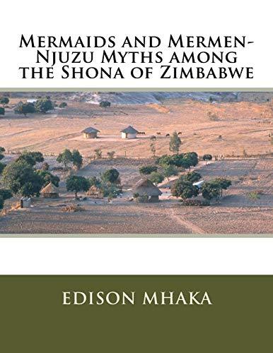 9781517657925: Mermaids and Mermen-Njuzu Myths among the Shona of Zimbabwe