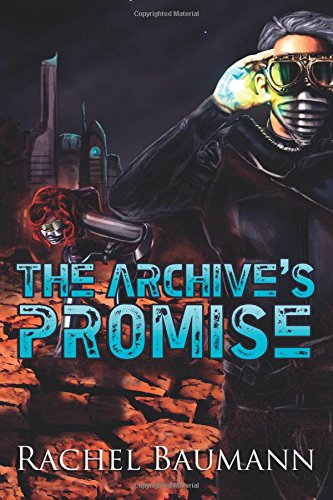 9781517658151: The Archive's Promise
